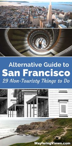 29 Unique, weird & cool things to do in San Francisco California. This is a must see local's guide to food, neighborhoods & interesting sites. #Travel to #california #sanfrancisco