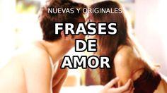 FRASES DE AMOR NUEVAS Y ORIGINALES #frasesdeamor