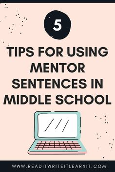 Want to help your student writers improve but you're not sure where to start? These five tips make using mentor sentences easy. Includes tips for choosing and using mentor sentences in your ELA classroom. Check it out! Sensory Language, Language Arts, 7th Grade Ela, Mentor Sentences, Excel Budget Template, Thinking Skills, Middle School, High School, How To Start A Blog