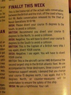 actual radio conversation between the Brits and the Irish. BRILLIANT <3  Gotta love the Irish!