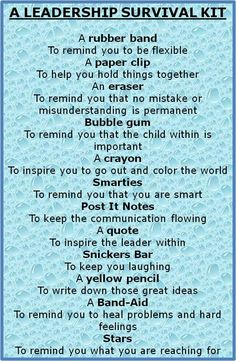 leadership survival kit - Bing Images - would be a neat thing to give students on the first day of my leadership seminar! --something to hand out on the first day of stuco Coaching Personal, Employee Recognition, Recognition Ideas, Leader In Me, Life Quotes Love, Wisdom Quotes, Quotes Quotes, Quotes Women, Happiness Quotes