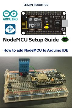 In this tutorial, we will show you how to get started with NodeMCU using the Arduino IDE. Full, step-by-step instructions to start your next IoT project. Esp8266 Projects, Iot Projects, Electronics Projects, Arduino Wifi, Learn Robotics, Learn To Code, Engineering, Coding, Technology
