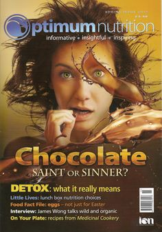 Love choc ... and love the cover of Optimum Nutrition spring issue!