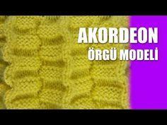 AKORDEON ÖRGÜ MODELİ - Şiş İşi İle Örgü Modelleri - YouTube
