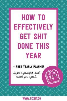 Organize your personal and professional life to actually get sh** done and reach your goals. You don't have to wait for the 1st of January, read this and start making progress tomorrow. Productivity and mindset tips, there-re all in there! Click to read or Pin to read later
