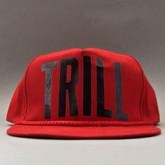 TRILL!
