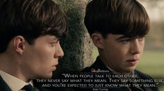 #AlanTuring: When people talk to each other, they never say what they mean. They say something else, and you're expected to just know what they mean.  More on: http://www.magicalquote.com/movie/the-imitation-game/ #TheImitationGame #moviequotes