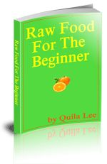 Raw Food For The Beginner E-Book