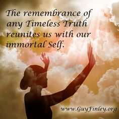 The remembrance of any Timeless Truth... guyfinley.org Free Soul, Awesome Quotes, Spiritual Inspiration, Spirituality, Self, Wisdom, Guys, Movies, Movie Posters