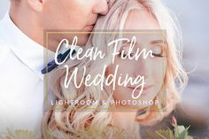 Clean Film Wedding Lightroom & PS by PhotographersHelper on @creativemarket