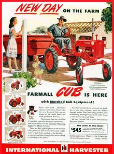 "n 1947, a Farmall Cub could be purchased for $545.00. A single-plow tractor powered by a 60 cu. in., 4-cylinder, L-Head engine with a 3-speed transmission. One of the selling features of the cub was ""Culti-Vision"" which by offsetting the seat from the engine allowed the operator to view the cultivator."
