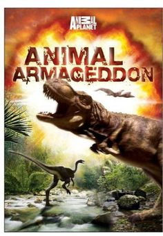 Animal Armageddon (TV Series 2009- ????)