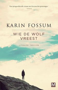 Boek cover Wie de wolf vreest van Karin Fossum (Paperback)