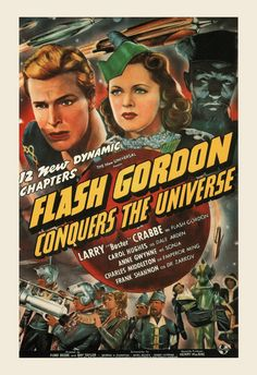 Flash Gordon Conquers the Universe posters for sale online. Buy Flash Gordon Conquers the Universe movie posters from Movie Poster Shop. We're your movie poster source for new releases and vintage movie posters. Fiction Movies, Sci Fi Movies, Old Movies, Vintage Movies, Science Fiction, Horror Movies, Mad Science, Iconic Movies, Pulp Fiction