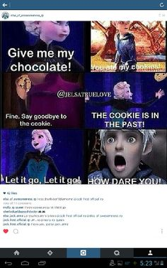 Jack and Elsa fight. LOL. i would totally do what Elsa did, but I'd eat the cookie instead! :)