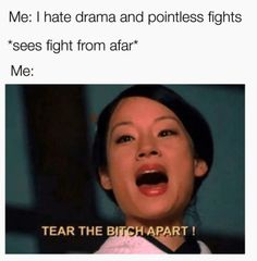 You can even spot drama from miles away while you're completely minding your own business: 21 Memes You'll Appreciate If You Secretly Live For The Drama Stupid Funny Memes, Funny Relatable Memes, Funny Posts, Funny Stuff, Funny Gifs, Videos Funny, Random Stuff, Really Funny, Funny Cute