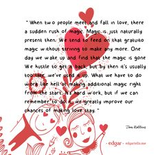 Why Brand Storytelling Is Like Love - http://paperboy.edgartells.me/brand-storytelling-like-love/ #storytelling #inspiration #quotes #love #TomRobbins