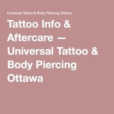 Tattoo Info & Aftercare