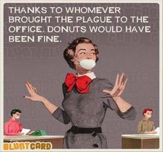 *thanks to... donuts would have been fine.*