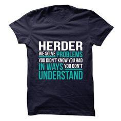 HERDER - #gifts #teacher gift. FASTER => https://www.sunfrog.com/No-Category/HERDER-75692145-Guys.html?68278