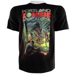 Ha ha love it! Portland Zombie Apocalypse T-Shirt