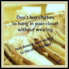 Do you have clothes that you have never worn?