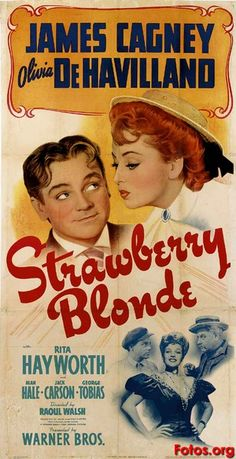 """Movie poster, """"Strawberry Blonde"""", starring James Cagney and Olivia de Havilland"""