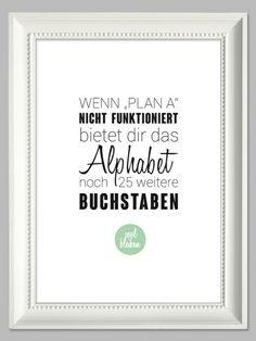 Wenn Plan A nicht funktioniert | Artprint von farbflut - ArtPrints auf DaWanda.com