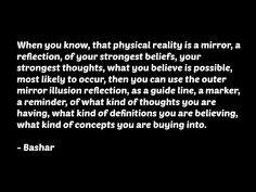 #bashar #quote #metaphysics