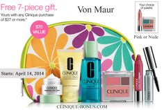 Von Maur + Clinique offer this promotion when you can get Free 7-pc. gift with any $27 Clinique purchase. http://clinique-bonus.com/other-us-stores/