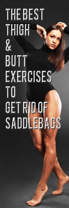 The Best Thigh and Butt Exercises to Get Rid of Saddlebags.