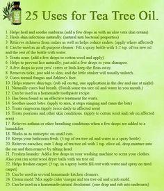 Tea tree oil (melaleuca) is very versatile.  Some people believe it is antifungal, antibacterial, and antiviral.