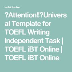 The Best TOEFL Writing Templates for Any Prompt – Online TOEFL Prep ...