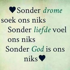 Sonder God is ons Niks Afrikaanse Quotes, Marriage Relationship, Relationships, Bible Truth, My Land, Christian Quotes, Funny Pictures, Funny Pics, Qoutes