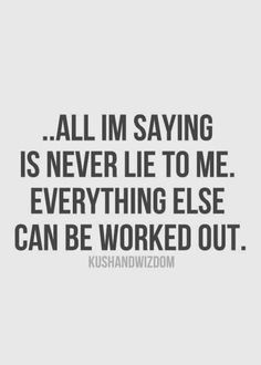 #quote#relationship#lies#truth#choices#