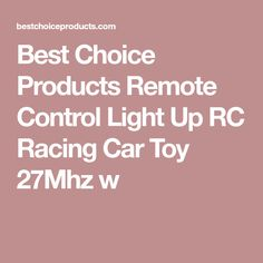Best Choice Products Remote Control Light Up RC Racing Car Toy 27Mhz w