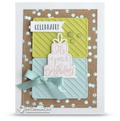 CARD: It's Your Birthday Card from Celebration Time | Stampin Up Demonstrator - Tami White - Stamp With Tami Crafting and Card-Making Stampin Up blog