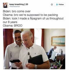 Funniest Memes of Biden and Obama Pranking Trump: We're Supposed to Be Packing