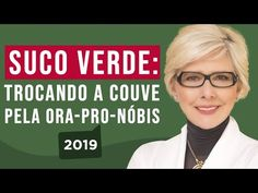 Suco verde: trocando a couve pela ora-pro-nóbis - YouTube Ora Pro Nobis, Banana, Kefir, Youtube, Gisele, Beauty, Kale Juice, Green Smoothies, Healthy Drinks