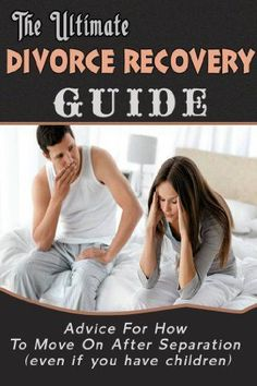 The Ultimate Divorce Recovery Guide: Advice for How to Move on after Separation (Even if you have children) (Divorce, Divorce Recovery, Seperation), http://www.amazon.com/dp/B00K2L8PDQ/ref=cm_sw_r_pi_awdm_fHtMtb0V44KNS divorce advice for women