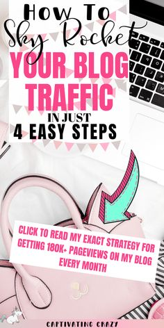 How To Grow Traffic To Your Website In 4 Easy Steps - Captivating Crazy Make More Money, Make Money Blogging, Legit Online Jobs, Blogging For Beginners, Blog Tips, How To Start A Blog, Business Tips, Online Business, Lifestyle Blog