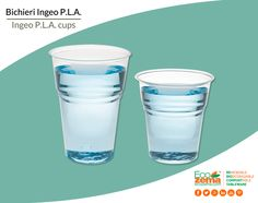 Biodegradable & Compostable Ingeo™ P.L.A.  cups for cold beverages - Bicchieri in  Ingeo™ P.L.A. per bevande fredde biodegradabili e compostabili