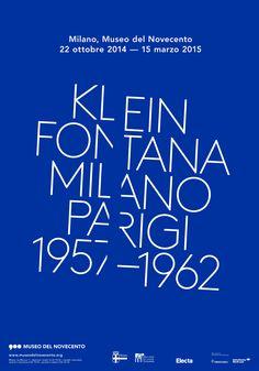 DAL 22 OTTOBRE 2014 AL 15 MARZO 2015  MUSEO DEL NOVECENTO  Yves Klein Lucio Fontana    Milano Parigi 1957-1962