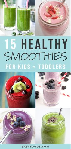 Smoothies for Toddlers Kids (healthy)Thanks healthykids for this post.Smoothies are the BEST way to get more fruits and vegetables into your picky eater's diet! Smoothies are easy, fast, and delicious, and I've got 15 kid friendly recipe# Healthy Healthy Smoothies For Kids, Toddler Smoothies, Veggie Smoothies, Smoothie Recipes For Kids, Quick Healthy Meals, Healthy Fruits, Healthy Drinks, Baby Food Recipes, Delicious Smoothie Recipes