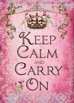 ❤ keep calm and Carry on,.. the original phrase