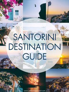 The Ultimate Santorini Destination Guide, filled with 10 unique experiences you can have on this beautiful island.