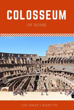 Things you need to know when visiting the Colosseum of Rome
