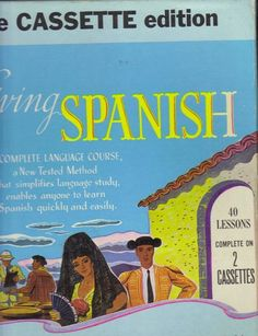 Living Spanish, the Cassette Edition , http://www.amazon.com/dp/B003WALAXG/ref=cm_sw_r_pi_dp_tHx3sb16FNG3V