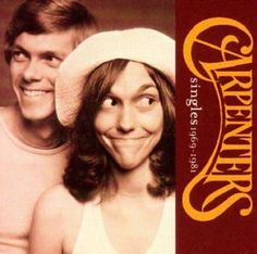 Carpenters http://www.youtube.com/results?search_query=carpenters&aq;=f