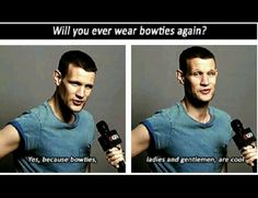 Matt Smith.  Bow ties are cool and also, please ask me to run with you.